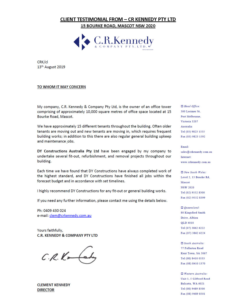 Client testimonial from CR Kennedy